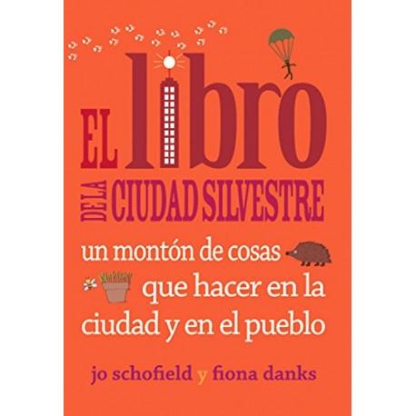El LIBRO DE LA CIUDAD SILVESTRE – EDITORIAL RODENO