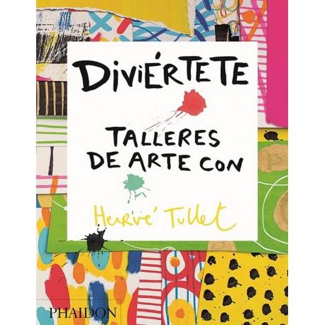 DIVIÉRTETE, TALLERES DE ARTE - HERVÉ TULLET
