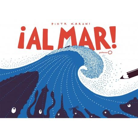 ¡AL MAR! - PLANETA LIBROS