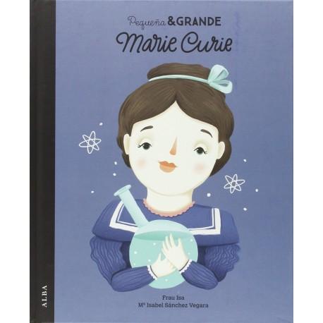 PEQUEÑA GRANDE MARIE CURIE – EDTORIAL ALBA