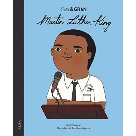PEQUEÑO GRANDE MARTIN LUTHER KING – EDTORIAL ALBA