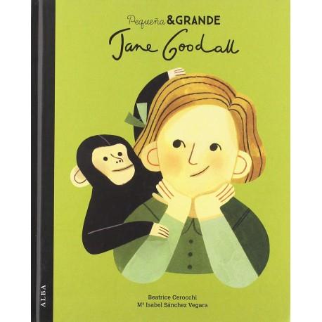 PEQUEÑA GRANDE JANE GOODALL – EDTORIAL ALBA