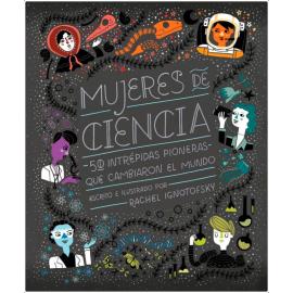 MUJERES DE CIENCIA – RACHEL IGNOTOFSKY