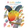 A TODO COLOR – ETIENNE DELESSERT